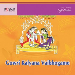 Gowri Kalyana Vaibhogame songs