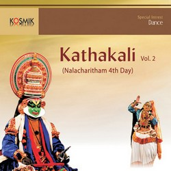 Kathakali Nalacharitham 4th Day - Vol 2 songs