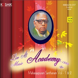 Listen to Thillana Mangalam Raga Revathi Tala Adi songs from Majarajapuram Santhanam - Vol 2 Live Music Academy 1989