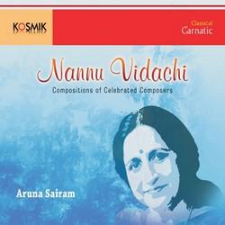 Listen to Kanthamam Raga Sindubhairavi Tala Eka Tisra Gati songs from Nannu Vidachi