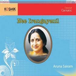 Nee Irangayenil Aruna Sayeeram songs