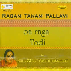 Ragam Tanam Pallavi Todi Raga songs