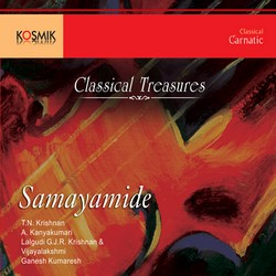 Samayamide Classical Treasures songs
