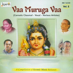 Vaa Muruga Vaa - Vol 2 songs