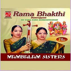 Rama Bhakthi Samrajyam - Sri Rama Naama Sankeerthanam songs