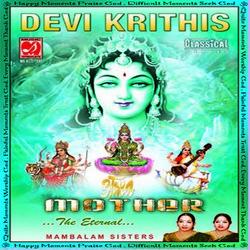 Listen to Sri Chakraraja songs from Devi Krithis - Mambalam Sisters