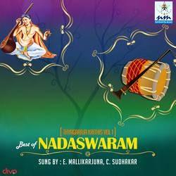 Best Of Nadaswaram - Vol 1 Thyagaraja Krithis songs