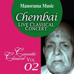 Chembai Classical - Vol 02 songs