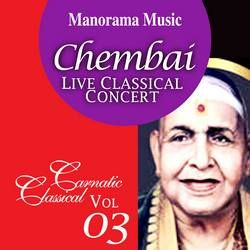 Chembai Classical - Vol 03 songs