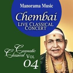 Chembai Classical - Vol 04 songs