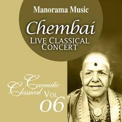 Chembai Classical - Vol 06 songs