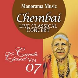 Chembai Classical - Vol 07 songs