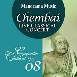 Chembai Classical - Vol 08 songs