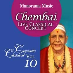 Chembai Classical - Vol 10 songs