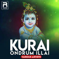 Kurai Ondrum Illai - Various Artists songs