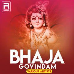 Bhaja Govindam - Various Artists songs