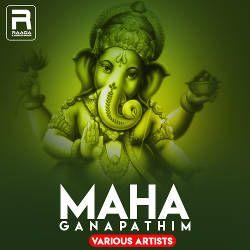 Maha Ganapathim (Various Artists) songs