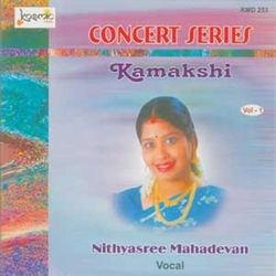 Concert Series - Vol 1 (Kamakshi) songs