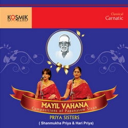 Listen to Thiruparankundra Vela songs from Mayil Vahana Compositions Of Papanasam Sivan