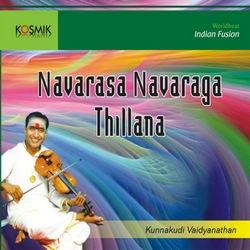 Navarasa Navaraga Thillanas - Vol 2 songs
