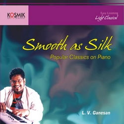 Listen to Raghuvamsa Sudha songs from Smooth As Silk