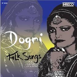 Dogri Folk Songs - Vol 2 songs