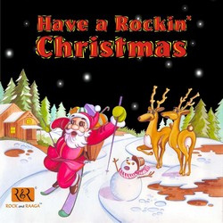 Have A Rockin Christmas songs