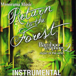 Return To The Forest (Bamboo Symphony - 2) songs