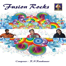 Fusion Rocks - R N Ramkumar songs
