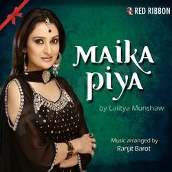Listen to Maika Piya songs from Maika Piya