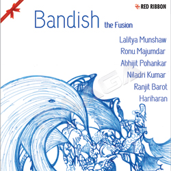 Bandish The Fusion