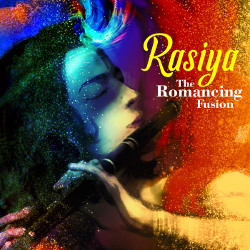 Rasiya - The Romancing Fusion songs