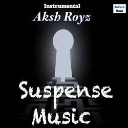 Suspense Music songs