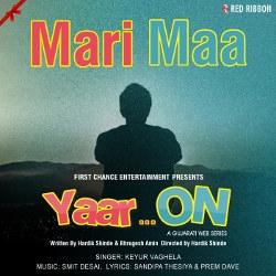 Listen to Mari Maa songs from Yaar On