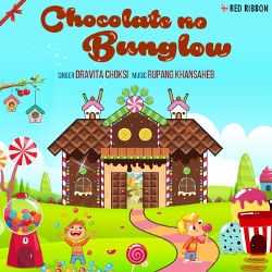 Chocolate No Bunglow songs