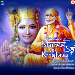 Listen to Sai Sai Bolo songs from Shri Sai Krishna