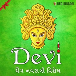 Listen to Maa Meldi Me Taro songs from Devi - Chaitra Navratri Vishesh