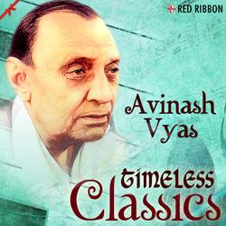 Listen to Bavari Bavari Vibhavari songs from Avinash Vyas - Timeless Classics
