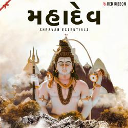 Listen to Har Har Gauri Sange songs from Mahadev - Shravan Essentials