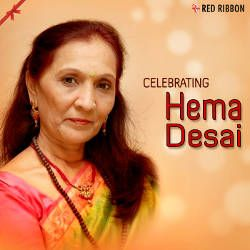 Listen to Maata Jashoda Julaave songs from Celebrating Hema Desai
