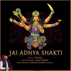 Jai Adhya Shakti songs