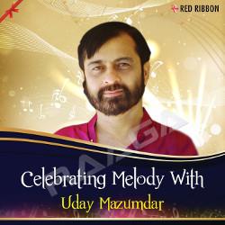 Celebrating Melody With Uday Mazumdar songs