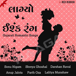 Listen to Ishq Rang songs from Laagyo Ishq Rang - Gujarati Romantic Songs