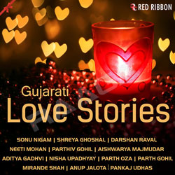 Listen to Dilma Chhupavyo songs from Gujarati Love Stories