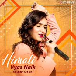 Himali Vyas Naik Birthday Special songs