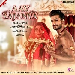 Aav Sajanva songs