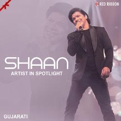 Shaan - Artist In Spotlight songs