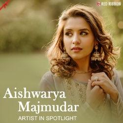 Aishwarya Majmudar - Artist In Spotlight songs