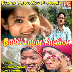 Babli Tayar Fashion songs