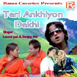 Listen to Teri Aankhiyon Dekhi songs from Teri Ankhiyon Deki